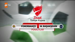 Fenerbahçe - Medipol Başakşehir (PENALTILAR)
