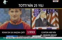 İşte Tottinin 25 yılı