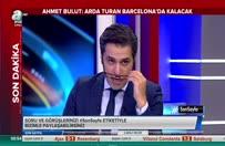 Ahmet Bulut: Arda Barcelonada kalacak